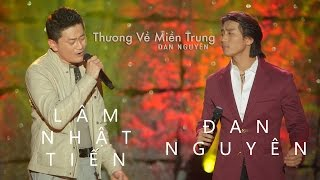 Download Tình Nhạt Phai - Đan Nguyên & Lâm Nhật Tiến {Thương Về Miền Trung - Đan Nguyên Live Show} Video