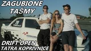 Download ZAGUBIONE TAŚMY - Kopřivnice - Drift Open Video