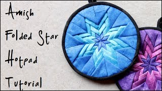 Download How To: Amish Folded Star Quilted Hotpad / Pot Holder Tutorial Video