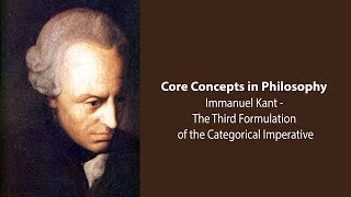 Download Immanuel Kant on the Third Formulation of the Categorical Imperative - Philosophy Core Concepts Video
