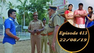 Download Kalyana Veedu | Tamil Serial | Episode 413 | 22/08/19 | Sun Tv | Thiru Tv Video
