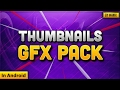 Download Thumbnails GFX Pack For Android [ PS Touch ] Video