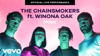 Download The Chainsmokers - ″Hope″ Official Live Performance | Vevo ft. Winona Oak Video