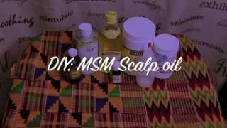 Download DIY: MSM SCALP OIL for FAST n HEALTHY hair growth Video