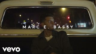 Download Marc E. Bassy - Some Things Never Change Video