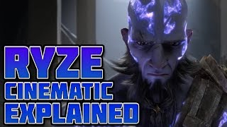 Download Ryze Cinematic Explained Video