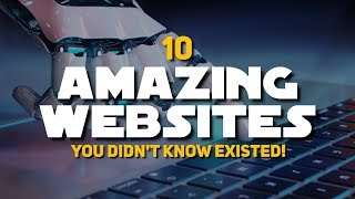 Download 10 Amazing Websites You Didn't Know Existed! 2019 Video