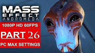 Download MASS EFFECT ANDROMEDA Gameplay Walkthrough Part 26 [1080p HD 60FPS PC MAX SETTINGS] - No Commentary Video