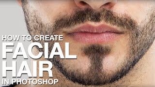 Download How to Create Facial Hair in Photoshop Video