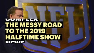 Download The Messy Road to the 2019 Super Bowl Halftime Show Video