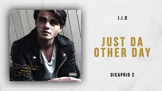 Download J.I.D - Just da Other Day (DiCaprio 2) Video