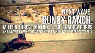 Download BUNDY RANCH: Militia Threat Matrix and the Shadow Corps Video