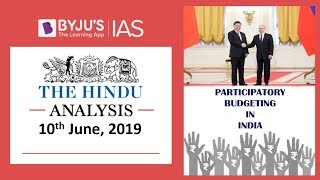 Download 'The Hindu' Analysis for 10th June, 2019 (Current Affairs for UPSC IAS) Video