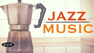 Download 【CAFE MUSIC】Jazz Instrumental Music - Background Music - Music for work,Study Video
