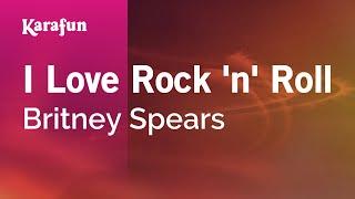 Download Karaoke I Love Rock 'n' Roll - Britney Spears * Video