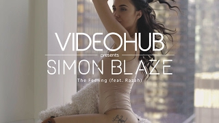 Download Simon Blaze - The Feeling (feat. Razah) (VideoHUB) #enjoybeauty Video