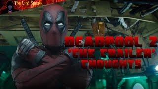 Download Deadpool 2 'The Trailer' Thoughts - The Lord Speaks Video