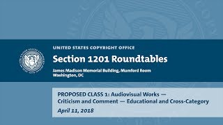 Download Seventh Triennial Section 1201 Rulemaking Hearings: Washington, DC (April 11, 2018) - Prop. Class 1B Video