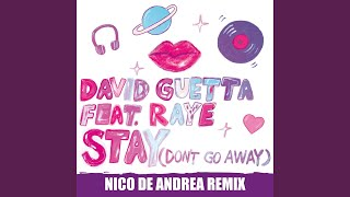 Download Stay (Don't Go Away) (feat. Raye) (Nico De Andrea Remix) Video