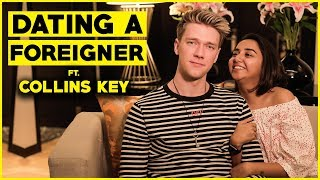 Download When You Date A Foreigner Ft. Collins Key | MostlySane Video