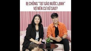 Download Bị chồng ″tạt gáo nước lạnh″ vợ nên cư xử sao? Video