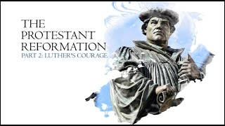 Download The Christian Reformation Part 02: LUTHER'S COURAGE - Commemoration 500 year Protestant Reformation Video
