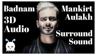 Download Badnam - Mankirt Aulakh | Surround Sound | Extra 3D Audio | Bass Boosted | Use Headphones 👾 Video