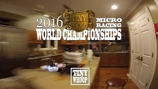 Download TINY WHOOP 2016 Micro Racing World Championships - Team BIG WHOOP - Inductrix FPV - Dronehaus 3.0 Video