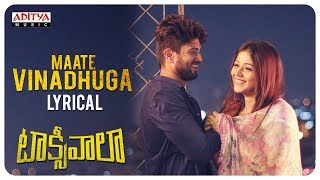 Download Maate Vinadhuga Lyrical || Taxiwaala Songs || Vijay Deverakonda, Priyanka jawalkar || Sid Sriram Video