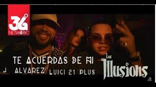 Download Te Acuerdas De Mi - J Alvarez ft Luigi 21 Plus , Los Illusions [Video Official] Video