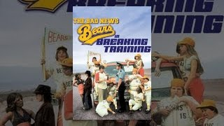 Download Bad News Bears in Breaking Training Video