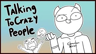 Download Talking To Crazy People Video