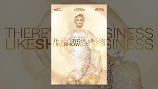 Download There's No Business Like Show Business Video