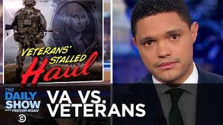 Download The V.A. Is Screwing Over Veterans | The Daily Show Video
