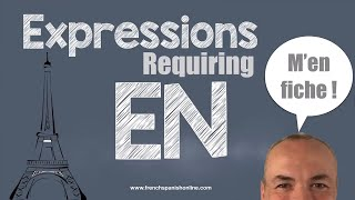 Download French expressions with EN, when to use EN Video