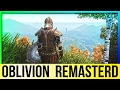 Download Oblivion REMASTERED in Skyrim Engine! FIRST LOOK! Video