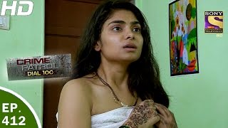 Download Crime Patrol Dial 100 - क्राइम पेट्रोल - Ep 412 - Nashik Murder Case - 23rd Mar, 2017 Video