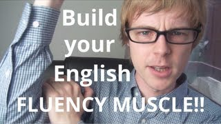 Download The English Fluency Muscle: build it big and strong and speak English fluently!! @doingenglish Video