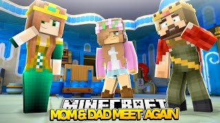 Download Minecraft Royal Family : MOM AND DAD MEET AGAIN! w/LittleKellyandLittleCarly Video