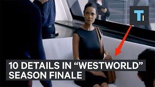Download 10 details in the ″Westworld″ season finale Video