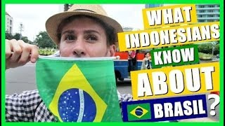 Download What INDONESIANS know about BRASIL? Video