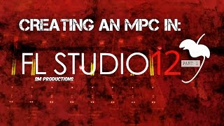 Download Creating an MPC in FL Studio 12 part 1 Video