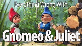 Download Everything Wrong With Gnomeo & Juliet Video