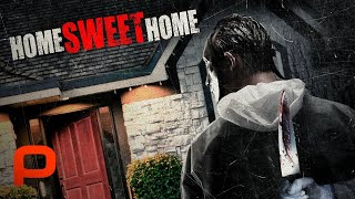 Download Home Sweet Home (Full Movie) Horror Video