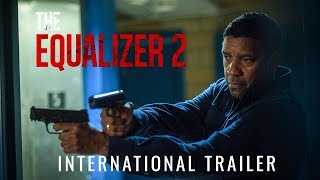Download THE EQUALIZER 2 - International Trailer (HD) Video