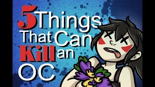 Download 5 Things that can KILL an Original Character Video
