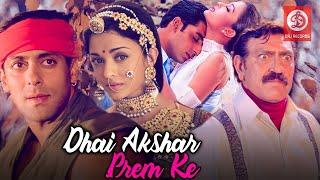 Download Dhaai Akshar Prem Ke Full Movie - Salman Khan, Aishwarya Rai, Abhishek Bacchan   Romantic Movies Video