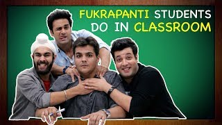 Download Fukrapanti Students Do In Classroom Ft. Hunny, Choocha & Lali | Ashish Chanchlani Video