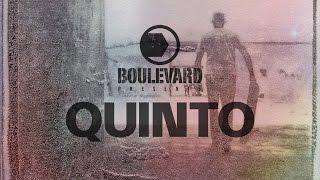 Download BOULEVARD QUINTO Video