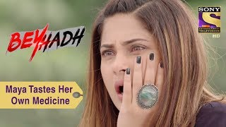Download Your Favorite Character | Maya Tastes Her Own Medicine | Beyhadh Video